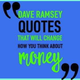 Check out my favorite Dave Ramsey quotes and sayings for a little encouragement as you make your way towards financial peace.