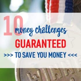 10 Money Challenges Guaranteed to Save You Money