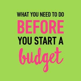 This simple list of things to do helped me finally get the ball rolling on starting a budget!