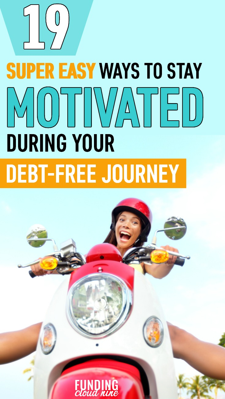 If you are in a debt slump, check out these 19 ways to get motivated to get out of debt. Pay off your debt fast with these great motivaters!