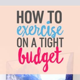 How to Exercise on a Budget