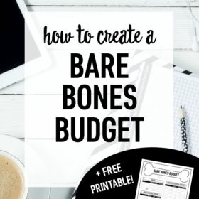 How to Create a Bare Bones Budget (+ Free Worksheet)