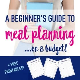 Check out this simple guide to meal planning on a budget. Start saving money on groceries, saving time, and eating healthy with these free meal planning printables.