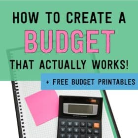 How to Start A Budget (That Actually Works)