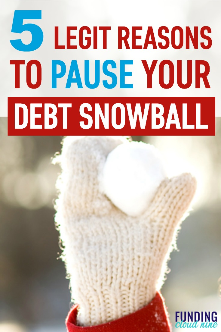 The Debt Snowball Method is a great way to pay off debt and reach the ultimate prize of debt-freedom. But is there ever a reason to pause or delay your debt snowball and push back your debt-free date?