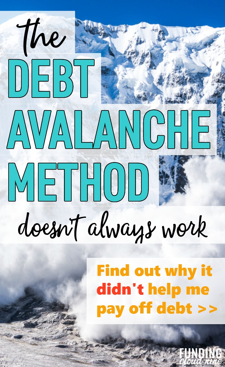 The Debt Avalanche Method is one way to pay off debt. But it's not always the best method to get out of debt quickly. Find out why it didn't work for me, and why the Debt Snowball Method helped me pay off my massive debt.