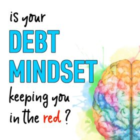 A bad debt mindset will keep you stuck in debt. Take these actionable steps to change your mindset and pay off debt quickly!