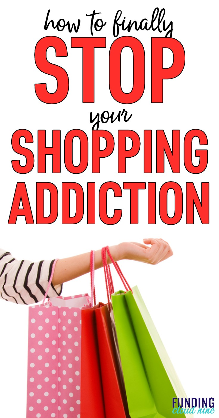 Want to stop your shopping addiction once and for all? Are you sick of your shopoholic tendencies and want to claim back your money and time? Well, with this easy and fun two phase approach, you CAN quit your shopping addiction!