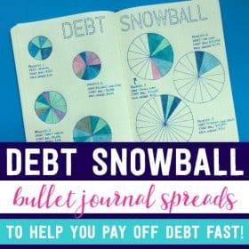 Debt Snowball Bullet Journal Ideas to Help You Get Out of Debt Fast!