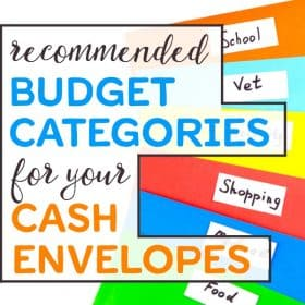 Picking the right cash envelope categories for your envelope system is key for success. Check out this step-by-step guide to choosing the best categories, or simply skip ahead to the top five recommended cash envelope budget categories.