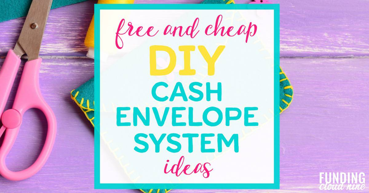 Free And Cheap Diy Cash Envelope Systems
