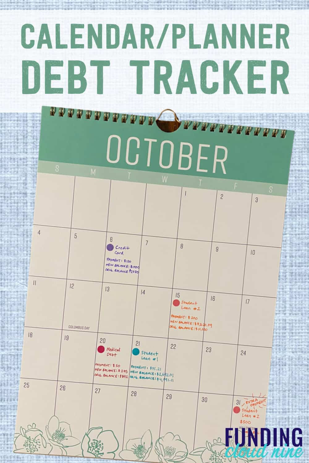 Use a calendar or planner to help you track your debt payoff to motivate you to pay off debt faster